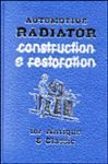 Model T Automotive Radiator Construction and Restoration for Antique and Classic Cars.(and maintenance) - TLRD