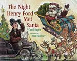 Model T The Night Henry Ford Met Santa - TSANTA