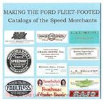 Model T Making The Ford Fleet-Footed, Catalogs of Speed Body Merchants, CD - P6