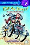 Model T Eat My Dust! Henry Ford's First Race (Step into Reading) - T36