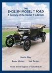 The English Model T Ford, A Century of the Model T in Britain. - ENGLISHT
